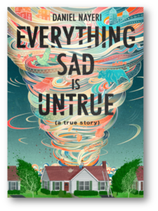 Everything Sad is Untrue book