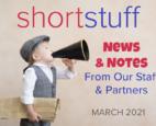 Short Stuff March 2021