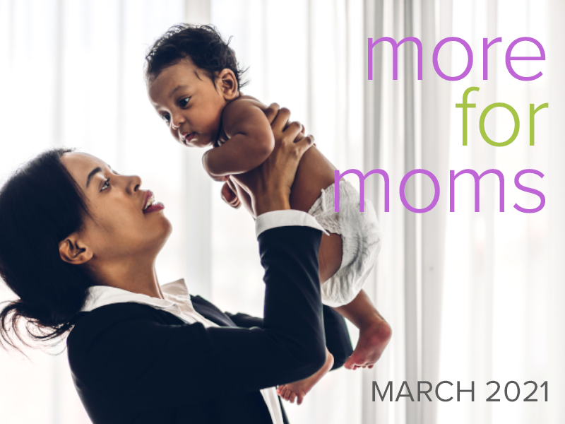 More for moms March 2021