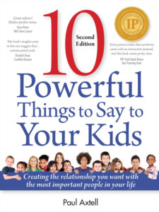 """Ten Powerful Things to Say to Your Kids"" (2nd Edition)"